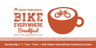 Bike Everywhere Breakfast promotional image. Text: Kaiser Permanente Bike Everywhere Breakfast benefitting Cascade Bicycle Club. Tuesday May 7 7 am to 9 am Bell Harbor International Conference Center.