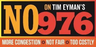 Campaign sign: No on Tim Eyman's 976. More congestion. Not fair. Too costly.
