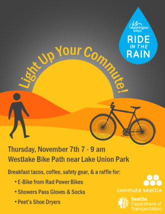 Light Up Your Commute poster. November 7th 7 to 9 a.m. Westake Bike Path near South Lake Union.