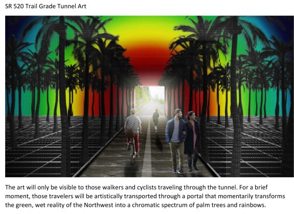 Art concept inside tunnel. Caption: The art will only be visible to those walkers and cyclists traveling through the tunnel. For a brief moment, those travelers will be artistically transported through a portal that momentarily transforms the green, wet reality of the Northwest into a chromatic spectrum of palm trees and rainbows.
